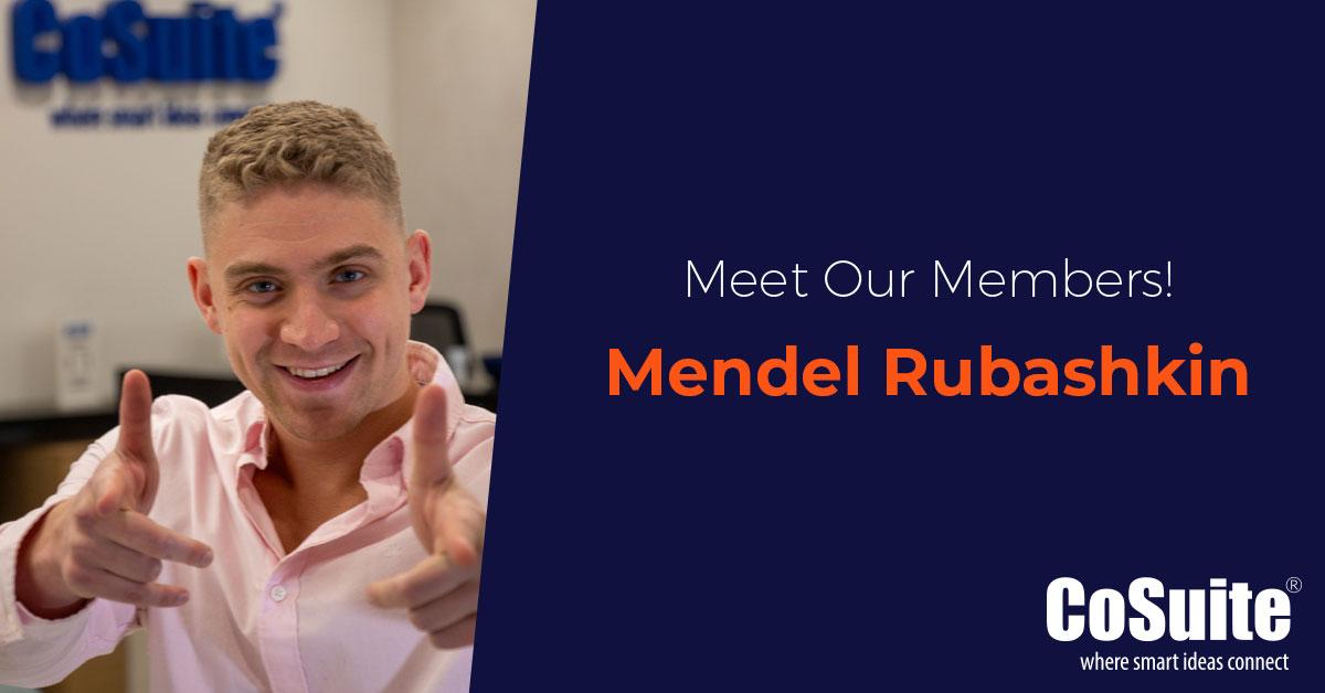 CoSuite Meet Our Members  – Mendel Rubashkin